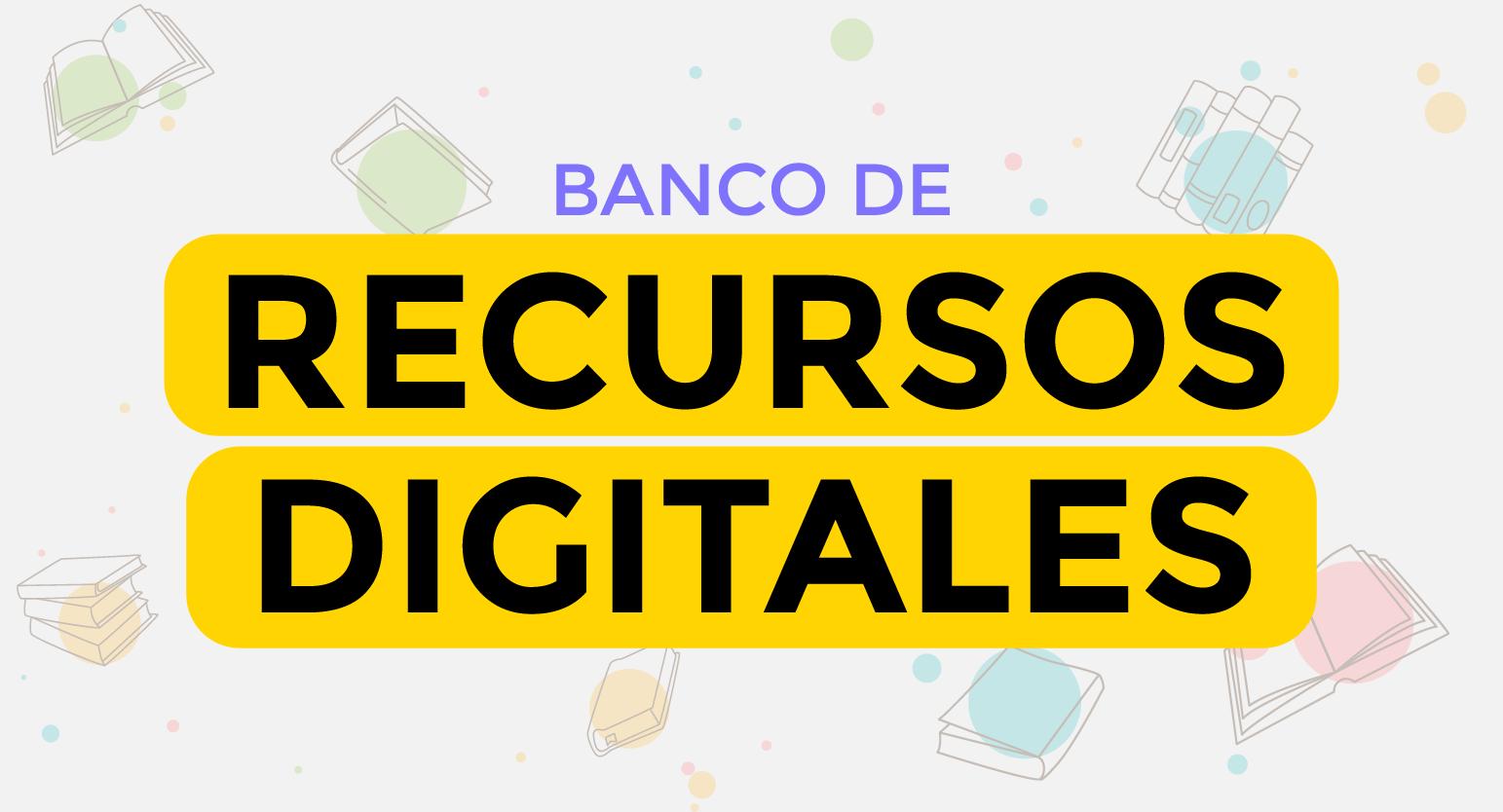 Enlace a Banco de Recursos Digitales