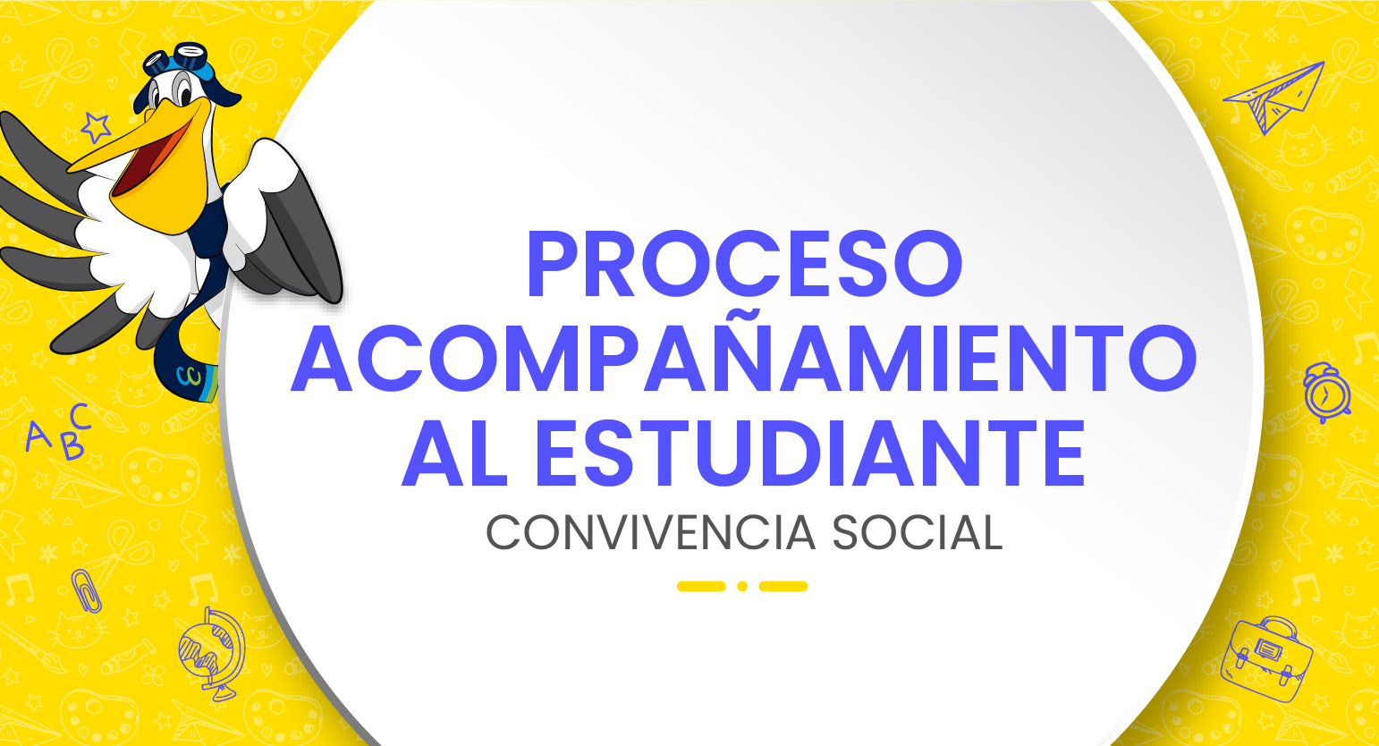 Descarga Proceso de Acompañamiento al Estudiante - Convivencia Social